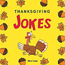 listen to thanksgiving jokes thanksgiving jokes and riddles