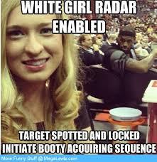 White Meme - white girl radar enabled steemit