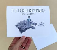 of thrones birthday card the remembers your birthday 4 x 6 of thrones birthday