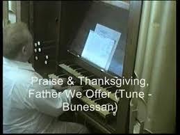 praise thanksgiving we offer