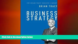 free download business strategy the brian tracy success library