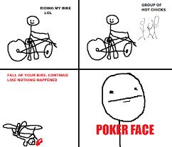 Poker Face Memes - image 59120 poker face know your meme