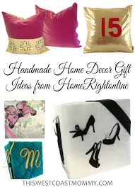 Home Decor Gift Items Handmade Home Decor Gift Ideas From Homerightonline This West