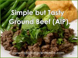 simple but tasty ground beef aip paleo gaps scd
