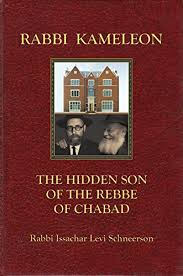 the rebbe book rabbi kameleon the of the rebbe of chabad kindle