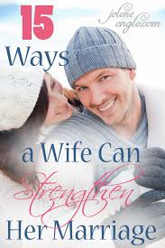 marriage proverbs top 15 ways a can strengthen marriage by proverbs 12