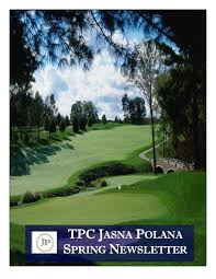 2015 tpc jasna polana spring newsletter by tpcnetwork issuu