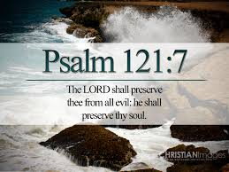 psalm 121 7 he will watch over you wallpaper christian