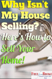 this is why your house isn u0027t selling here u0027s how to finally get