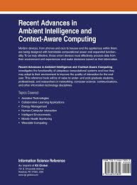 recent advances in ambient intelligence and context aware