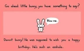 Blow Me Meme - a birthday card i will send forever something to say blow me