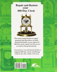 repair and restore your 400 day clock joseph rabushka