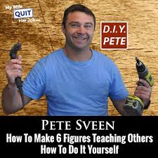 Do It Yourself Meme - 078 how to make 6 figures teaching people how to do it yourself