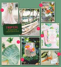 tropical wedding theme theme thursday tropical wedding inspiration oh what