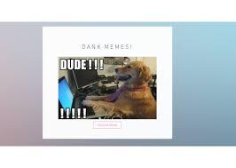 Meme Generator Site - dank meme generator devpost