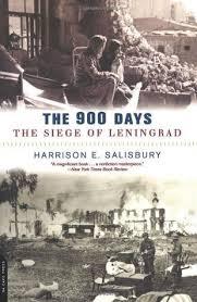 siege of the 900 days the siege of leningrad by harrison e salisbury