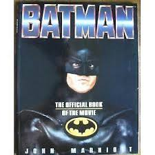 batman official book of the movie by john marriott 1989