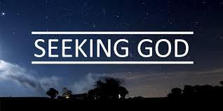 Seeking God Seeking God In Times Of Trouble Seek God