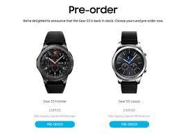 Order Resume Gear S3 Pre Orders Resume In Uk Samsung Offering 3000 Consumers