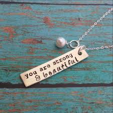 inspirational necklace you are strong and beautiful inspirational necklace look lust