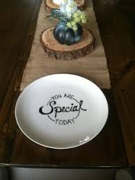 you are special today plate you are special today plate hang on the wall and use often to