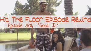 Hit The Floor Rick Fox - hit the floor inher glam