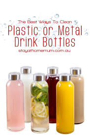 the best ways to clean plastic or metal drink bottles stay at