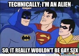 Super Man Meme - superman is not gay he s just by kurda1 meme center