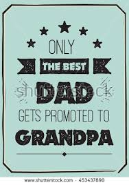 the best dads get promoted to vector quote only best dads get stock vector 453437890