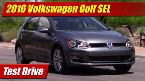 2016 volkswagen golf sel test drive youtube