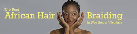 haka african braiding african braiding hair salon manassas va