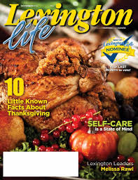 interesting facts about thanksgiving lexington life magazine nov16 by todd shevchik issuu