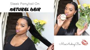hair pony tail for african hair sleek ponytail on natural hair youtube