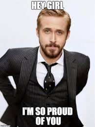Proud Of You Meme - 20 proud of you memes you should be sending out right now