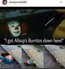 Burrito Meme - allsups burritos company 8 photos facebook