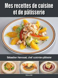 livre de recette de cuisine mes recettes de cuisine et de pâtisserie editions grand blockhaus