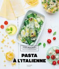 hachette cuisine fait maison pasta à l italienne amazon co uk mélanie martin emanuela cino