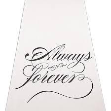 Wedding Aisle Runner Always U0026 Forever