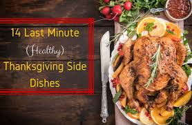 14 last minute thanksgiving side dishes sparkpeople