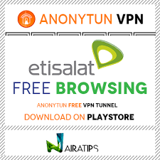 conection port anonytun anonytun etisalat free browsing settings nairatips