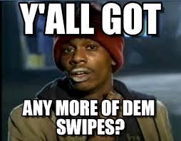 Uc Memes - uc davis swipes y all got on memegen
