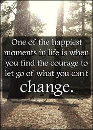 quotes about being happy with your life 35 letting go quotes that will help you to move on with your life