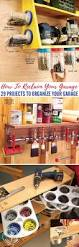 how to reclaim your garage 29 projects to organize your garage