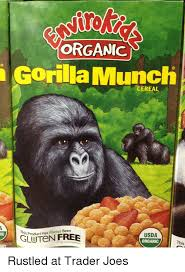 Gorilla Munch Meme - organic gorilla munch cereal product has always been usda this wh
