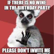 Meme Happy - happy birthday wine memes happy wishes