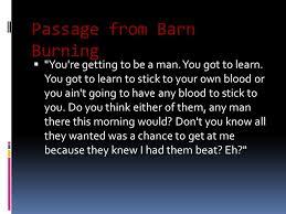 Barn Burning Questions Tone Of Barn Burning By William Faulkner Somedaycontinue Tk