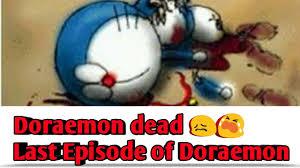film doraemon episode terakhir stand by me doraemon last episode doraemon dead very emotional episode