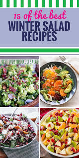 Cold Dinner 15 Winter Salad Recipes My Life And Kids