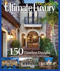 luxury home plans with pictures dan sater s luxury home plans collection book sater