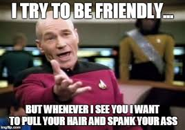 I See You Meme - picard wtf meme imgflip